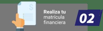 Realiza tu matrícula financiera