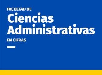 Facultad Ciencias Administrativas Cifras