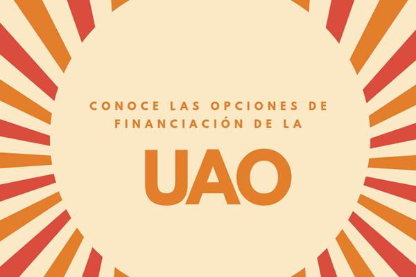 Conoce las opciones de financiación de la UAO