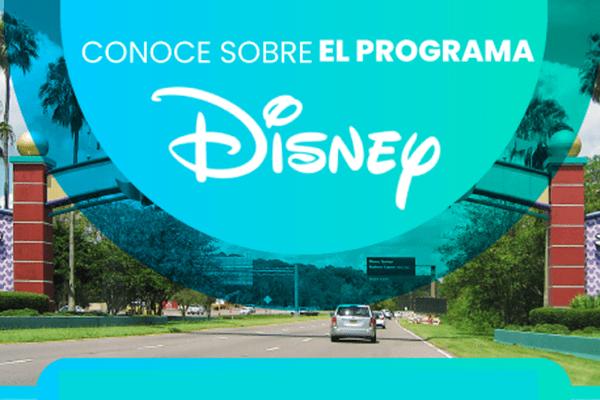 ¡Conoce sobre el programa Disney!