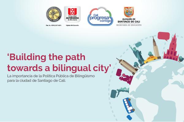 'Building the path towards a bilingual city'
