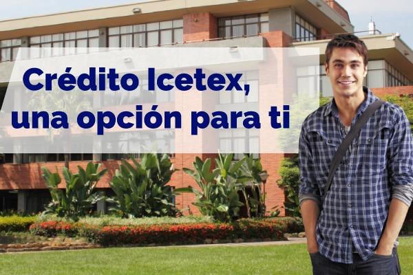 Crédito Icetex, una opción para ti