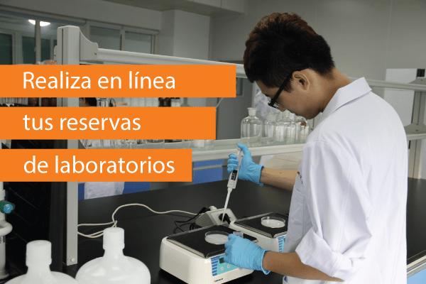 Realiza en línea tus reservas de laboratorios