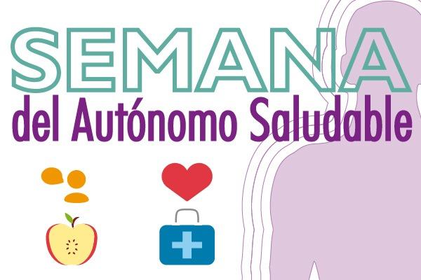 'Semana del Autónomo Saludable'
