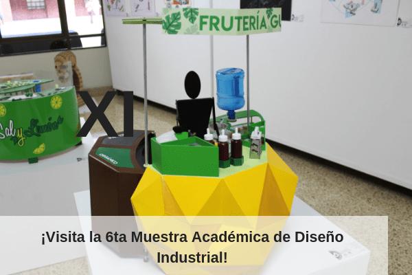Sexta muestra académica de Diseño Industrial