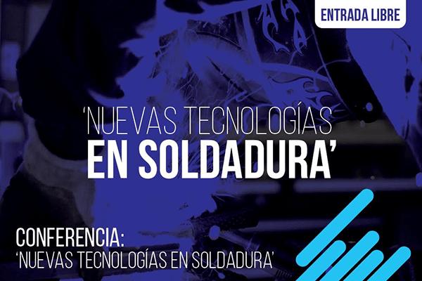'Nuevas tecnologías en soldadura'