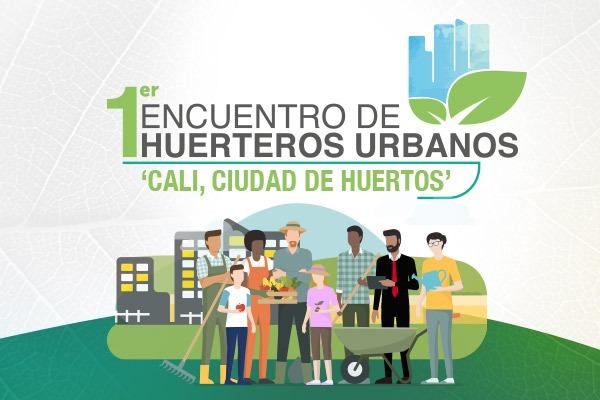 primer-encuentro-huerteros-urbanos-cali-ciudad-huertos
