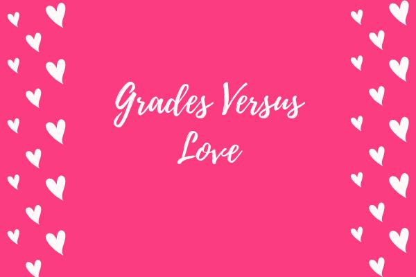 grades-versus-love
