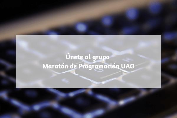 unete-al-grupo-maraton-de-programacion-uao