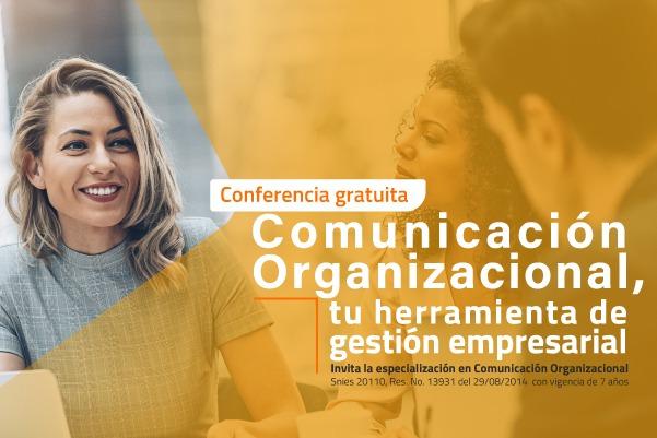 CONFERENCIA-GRATUITA-COMUNICACION-ORGANIZACIONAL-HERRAMIENTA-GESTION-EMPRESARIAL