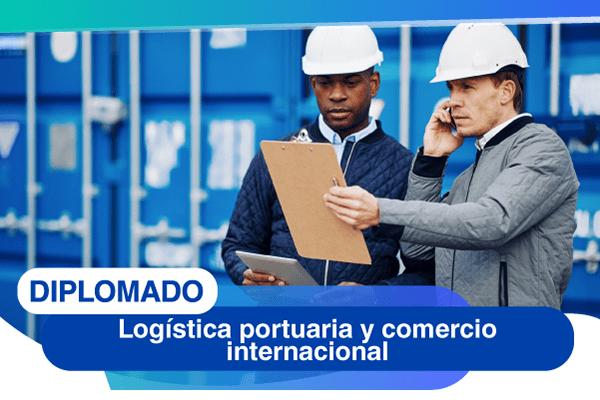 DIPLOMADO-LOGISTICA-PORTUARIA-COMERCIO-INTERNACIONAL